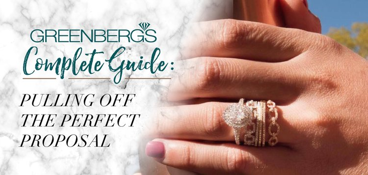 Greenberg's Complete Guide To Pulling Off The Perfect Proposal
