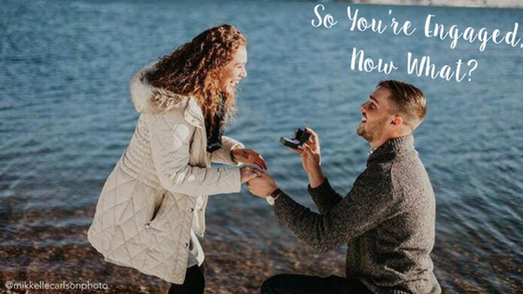 """You're Engaged – Now What!?"""